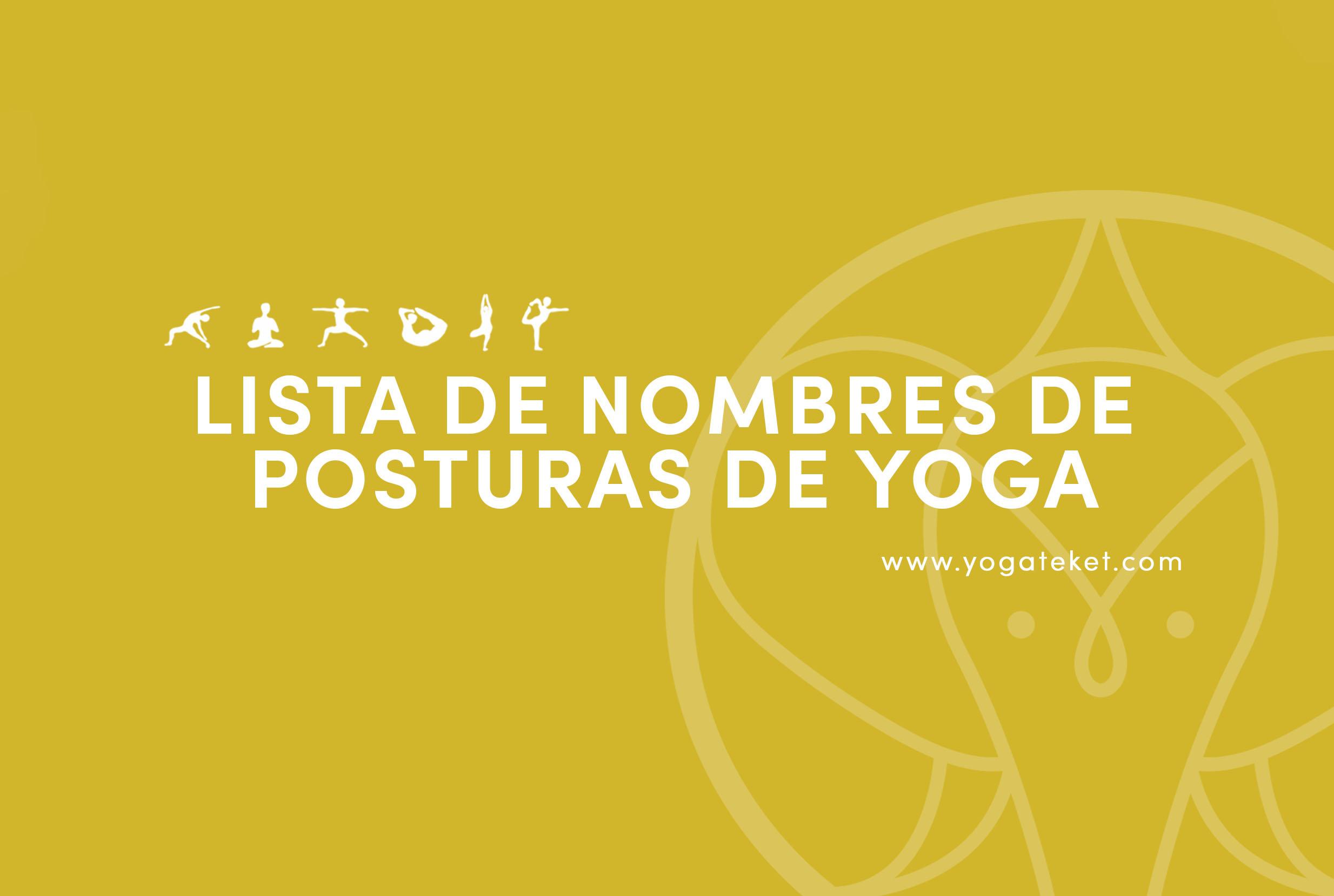 Lista de Nombres de Posturas de Yoga