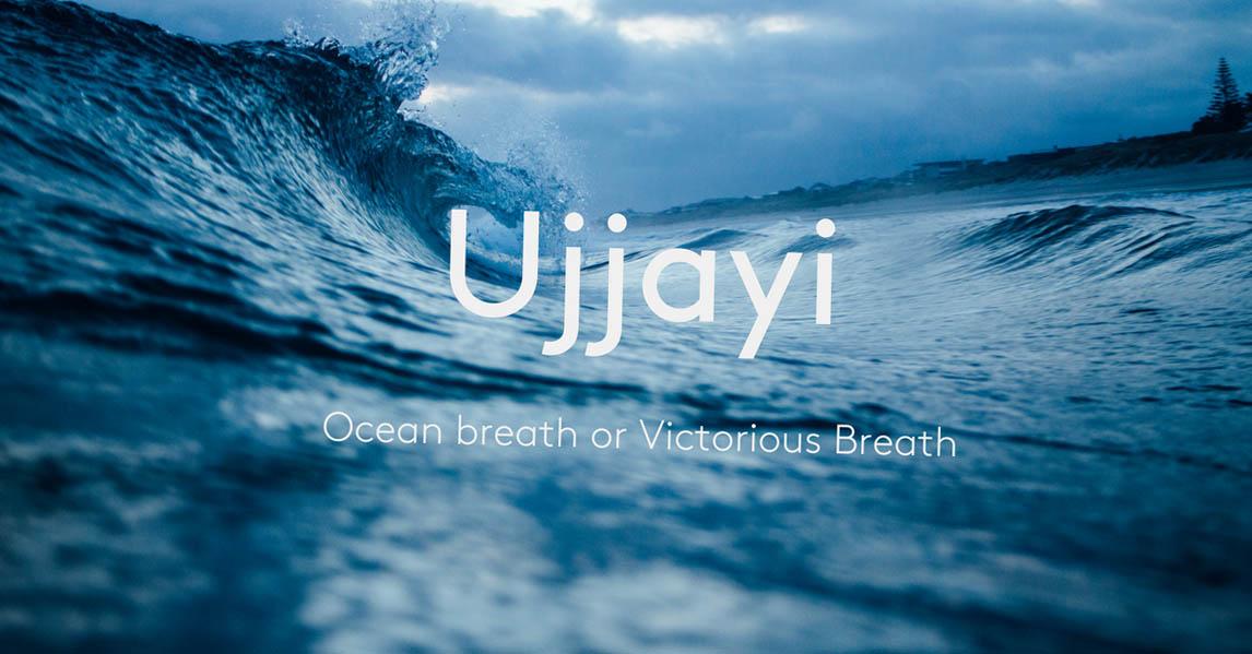 Ujjayi Pranayama - Victorious Breath