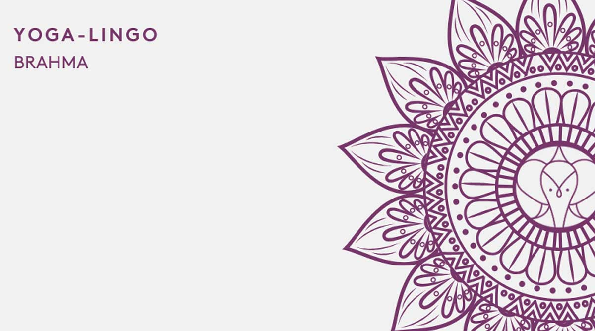 Brahma - Yoga Lingo